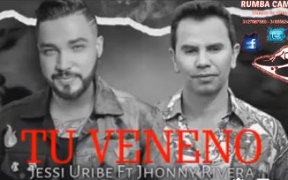 Jessi Uribe Y Jhonny Rivera – Tu Veneno A Pocos Días De Lanzamiento