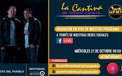 El Dueto Del Pueblo Agrupación Popular Antioqueña En Vivo En La Grabación De Nuestro Programa La Cantina De Sergio Zapata