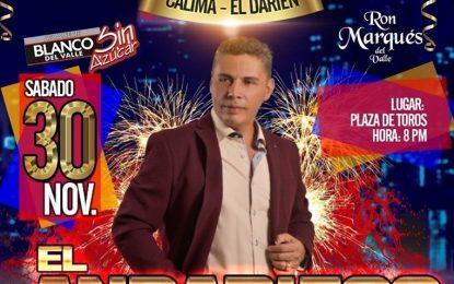 El Andariego Music Calima El Darien Mi Gente Nos Vemos Este 30 De Noviembre Con Mis Mejores Canciones Ay Amasita,Guaro Guaro Guaro
